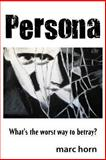 Persona, Marc Horn, 1493554166
