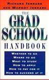 The Grad School Handbook, Richard Jerrard and Margot Jerrard, 0399524169