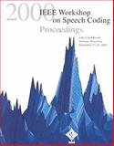 2000 IEEE Workshop on Speech Coding, IEEE Signal Processing Society Staff, 0780364163