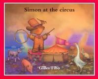 Simon at the Circus, Gilles Tibo, 0887764169