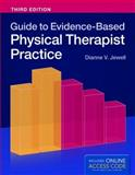 Guide to Evidence-Based Physical Therapist Practice, Dianne V. Jewell, 128403416X