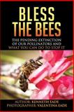 Bless the Bees, Kenneth Eade, 1492794163