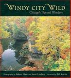Windy City Wild, Robert Shaw and Jason Lindsey, 1556524161