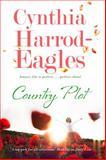 Country Plot, Cynthia Harrod-Eagles, 1847514162