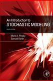 An Introduction to Stochastic Modeling, Pinsky, Mark and Karlin, Samuel, 0123814162