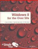 Windows 8 for the over 50s, Joli Ballew, 0273784161