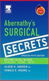 Abernathy's Surgical Secrets, Harken, Alden H. and Moore, Ernest Eugene, 0323034160