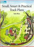 Small, Smart and Practical Track Plans, Iain Rice, 0890244162