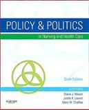 Policy and Politics in Nursing and Health Care, Mason, Diana J. and Leavitt, Judith K., 1437714161