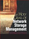 The Holy Grail of Network Storage Management, Toigo, Jon William, 0130284165