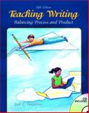 Teaching Writing : Balancing Process and Product, Tompkins, Gail E., 0131584162