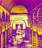 Henry Hobson Richardson and the Small Public Library in America, Kenneth A. Breisch, 0262024160