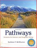 Pathways : Scenarios for Sentence and Paragraph Writing, McWhorter, Kathleen T., 0321974166