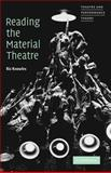 Reading the Material Theatre, Knowles, Richard, 052164416X