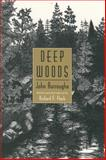 Deep Woods, John Burroughs and Richard F. Fleck, 0815604165