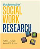 Fundamentals of Social Work Research, Engel, Rafael J., 1412954169