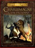 Charlemagne and the Paladins, Julia Cresswell, 1472804163