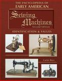 Early American Sewing Machines, Carter Bays, 1574324160