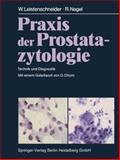 Praxis der Prostatazytologie : Technik und Diagnostik, Leistenschneider, W., 3662094169