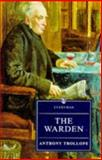 The Warden, Trollope, Anthony, 0460874160