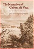 The Narrative of Cabeza de Vaca, Alvar Núñez Cabeza de Vaca, 080326416X