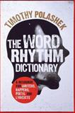 Word Rhythm Dictionary, Timothy Polashek, 081088416X