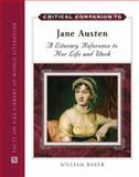 Critical Companion to Jane Austen : A Literary Reference to Her Life and Work, Baker, William, 0816064164