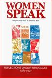 Women Speak : Reflections on Our Struggles, 1982-1997, Meer, Shamim, 0855984163