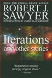 Iterations and Other Stories, Robert J. Sawyer, 088995416X