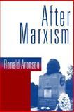 After Marxism, Ronald Aronson, 0898624169