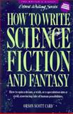 How to Write Science Fiction and Fantasy, Orson Scott Card, 0898794161