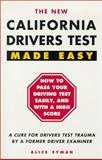 California Drivers Test Made Easy, Alice B. Syman, 0941704165