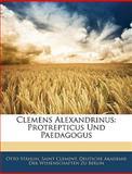 Clemens Alexandrinus, Otto Stählin, 1144344166