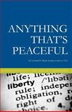 Anything That's Peaceful, Leonard E. Read, 1452854165