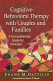 Cognitive-Behavioral Therapy with Couples and Families 1st Edition