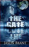 The Gate, Jason Brant, 1478384166