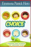 Choice, Eromona Hero, 1495424162