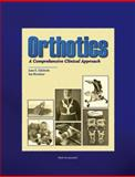 Orthotics : A Comprehensive Clinical Approach, Edelstein, Joan E. and Bruckner, Jan, 1556424167
