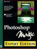 Photoshop Magic : Expert Edition, Perkins, Brendon, 1568304161