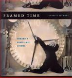 Framed Time : Toward a Postfilmic Cinema, Stewart, Garrett, 0226774163