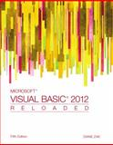 Microsoft Visual Basic 2012 : Reloaded, Zak, Diane, 1285084160