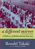A Different Mirror for Young People, Ronald Takaki, 1609804163