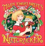 Mary Engelbreit's Nutcracker, Mary Engelbreit, 0062224174