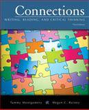Connections : Writing, Reading, and Critical Thinking (with MyWritingLab Student Access Code Card), Montgomery, Tammy and Rainey, Megan C., 0205634176