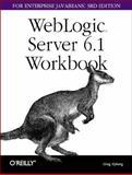 WebLogic Server 6. 1 Workbook for Enterprise Java Beans, Nyberg, Gregory, 0596004176