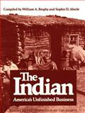 The Indian : America's Unfinished Business, Brophy, William A. and Aberle, Sophie D., 0806114177