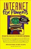 Internet for Parents, Karen Strudwick and John Spilker, 0945264178