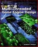 Multi-Threaded Game Engine Design, Harbour, Jonathan, 1435454170