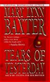 Tears of Yesterday, Mary Lynn Baxter, 1551664178