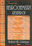 Focus on Neurochemistry Research, Coleman, Robert M., 1594544174